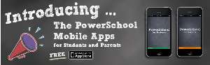 Image: PowerSchool Mobile Apps  for Parents and Students Now Available!